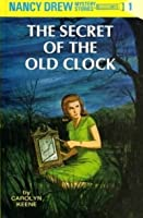 The Secret of the Old Clock (Nancy Drew Mystery Stories, #1)