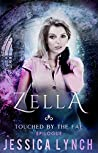 Zella (Touched by the Fae, #4)