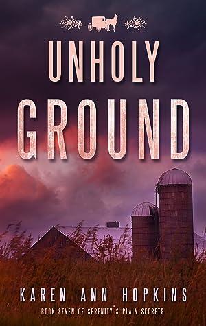 Unholy Ground (Serenity's Plain Secrets #7)