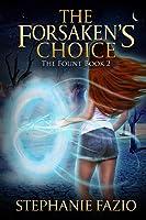 The Forsaken's Choice (The Fount)