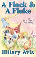 A Flock and a Fluke (Clucks and Clues Cozy Mysteries)
