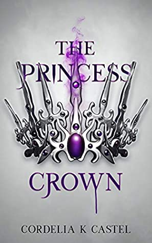 The Princess Crown (The Princess Trials, #3)