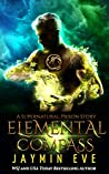Elemental Compass (Supernatural Prison Story #4)