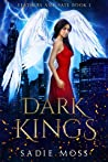 Dark Kings (Feathers and Fate, #1)