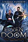 Book cover for Elven Doom (Death Before Dragons, #4)