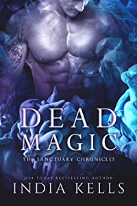 Dead Magic (The Sanctuary Chronicles #3)