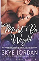 Must Be Wright (The Wrights, #3)