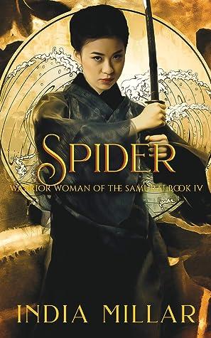 Spider: A Japanese Historical Fiction Novel (Warrior Woman of the Samurai)