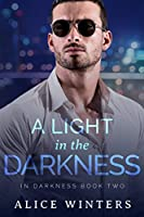A Light in the Darkness (In Darkness, #2)