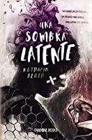 Una sombra latente (The Beckoning Shadow, #1)