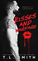 Kisses and Warfare