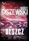 Deszcz (Jakub Tyszkiewicz, #5)