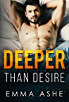 Deeper Than Desire (Deeper Than Love #1)