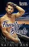 Family Bonds- Hunter and Kayla (Amore Island #1)