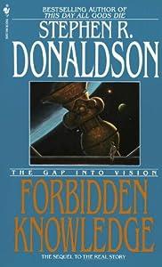 The Gap Into Vision: Forbidden Knowledge (Gap, #2)