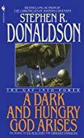 The Gap Into Power: A Dark and Hungry God Arises (The Gap Cycle, #3)