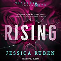Rising (Vincent and Eve, #1)