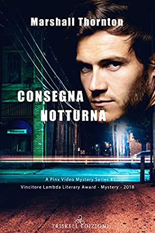 Consegna notturna (Pinx Video Mystery Vol. 1)