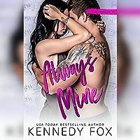 Always Mine (Liam & Madelyn, #1; Roommate Duet, #5)