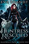 Huntress Rescued (Huntress's Pack, #1)