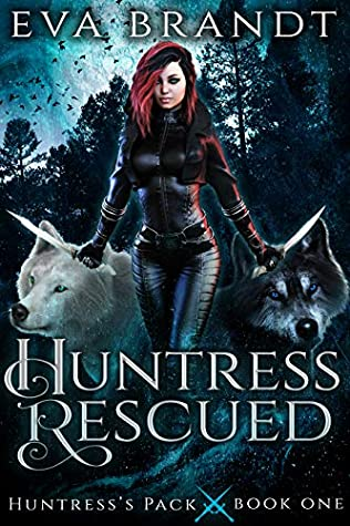 Huntress Rescued
