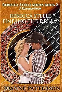 Rebecca Steele Finding the Dream (Rebecca Steele Series #2)
