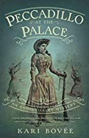 Peccadillo at the Palace (An Annie Oakley Mystery #2)