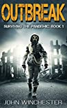 Outbreak (Surviving the Pandemic #1)