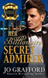 Her Billionaire Secret Admirer (The Black Tie Billionaires, #3)