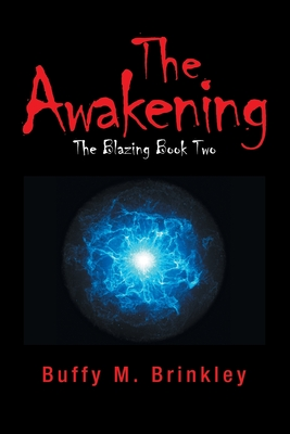 The Awakening by Buffy Brinkley