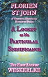 A Locket of No Particular Significance (The First Book of Wes... by Florien St John