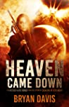 Heaven Came Down (The Oculus Gate, #1)