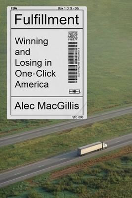 Fulfillment by Alec MacGillis