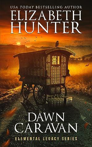 Dawn Caravan (Elemental Legacy, #4)