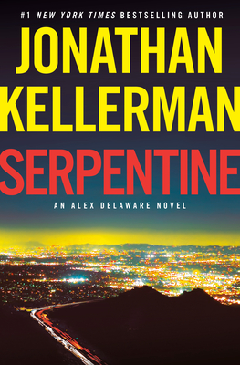 Serpentine (Alex Delaware, #36)