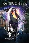 Faerie's Killer (Kit Melbourne Book 4)
