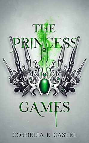 The Princess Games (The Princess Trials, #2)