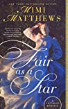 Fair as a Star (Victorian Romantics, #1)