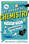 Get Ahead in…PHYSICS: GCSE Revision without the boring bits, from the Periodic Table to the Apocalypse