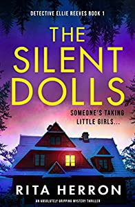 The Silent Dolls (Detective Ellie Reeves #1)