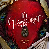 The Glamourist (Vine Witch, #2)