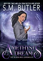 Amethyst Dreams (Bloodlines Chronicles Book 1)
