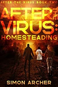 Homesteading (After the Virus, #2)