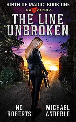 The Line Unbroken: A Kurtherian Gambit Series