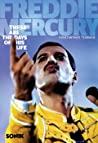 Freddie Mercury: These Are the Days of His Life