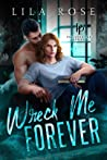 Wreck Me Forever (Polished P & P, #1)
