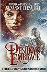 Destiny's Embrace: A Western Time Travel Romance (Destiny Series, #4)