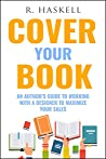 Cover Your Book by R. Haskell