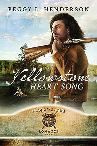 Yellowstone Heart Song (Yellowstone Romance, #1)