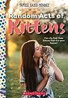 Random Acts of Kittens